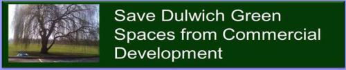 Save Dulwich Green Spaces from Commercial Development